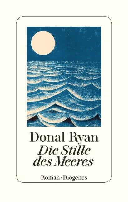 Die Stille des Meeres - Donal Ryan