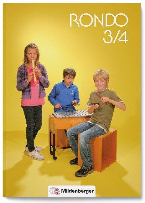 RONDO 3/4 - Schülerbuch - Neuausgabe - Othmar Kist, Karl-Heinz Keller, Sabine Schaal