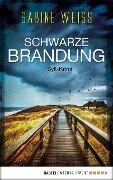 Schwarze Brandung - Sabine Weiß