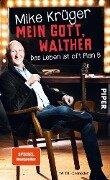 Mein Gott, Walther - Mike Krüger, Till Hoheneder