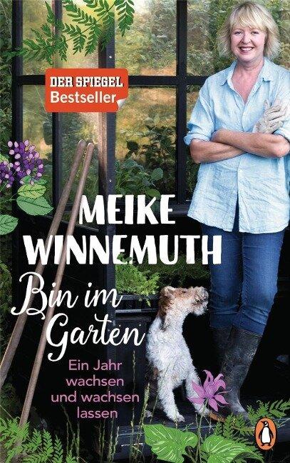 Bin im Garten - Meike Winnemuth
