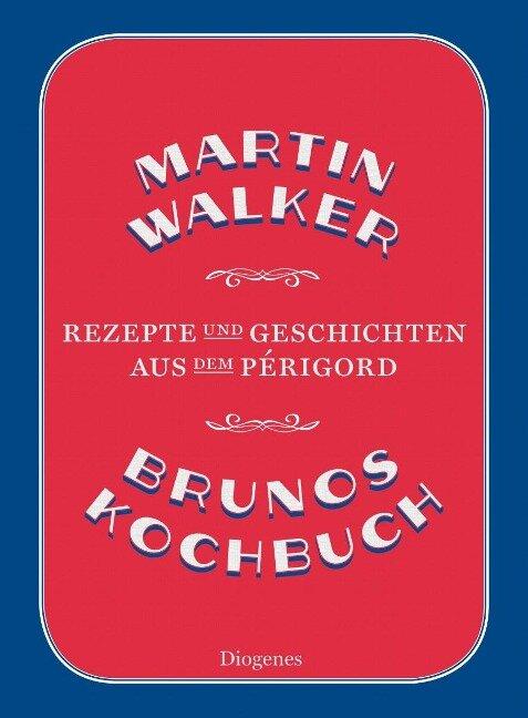 Brunos Kochbuch - Martin Walker