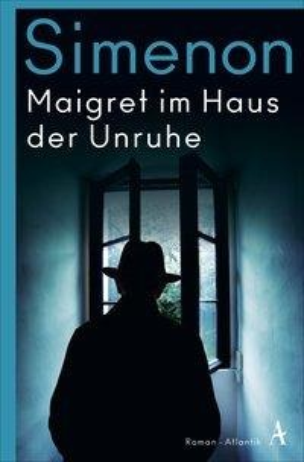 Maigret im Haus der Unruhe - Georges Simenon