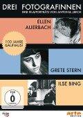 Drei Fotografinnen: Ilse Bing, Grete Stern, Ellen Auerbach - Antonia Lerch