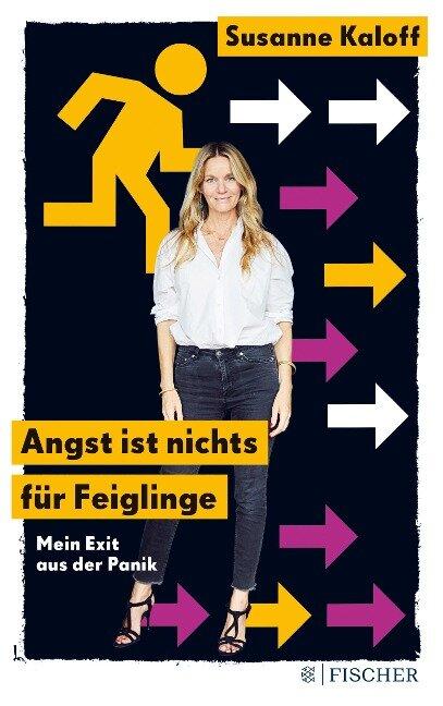 Angst ist nichts für Feiglinge - Susanne Kaloff