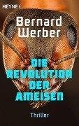 Die Revolution der Ameisen - Bernard Werber