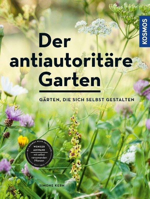 Der antiautoritäre Garten - Simone Kern