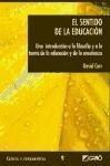 El sentido de la educación : una introducción a la filosofía y a la teoría de la educación y de la enseñanza - David Carr