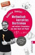 Methodisch korrektes Biertrinken - Reinhard Remfort