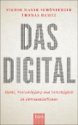 Das Digital - Thomas Ramge, Viktor Mayer-Schönberger
