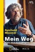Mein Weg - Reinhold Messner