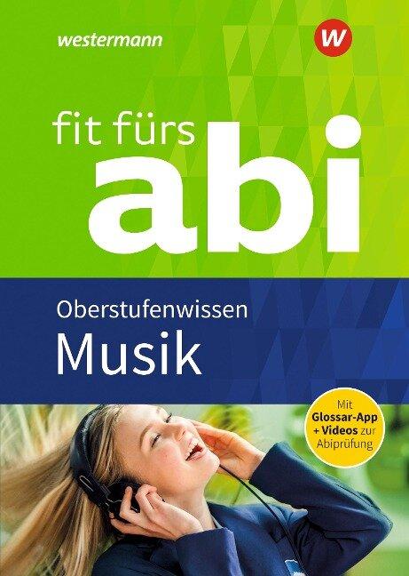 Fit fürs Abi Musik Oberstufenwissen - Jürgen Rettenmaier