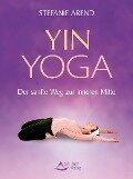 Yin-Yoga - Stefanie Arend