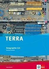 TERRA Geographie für Sachsen-Anhalt - Ausgabe für Sekundarschulen und Gymnasien / Arbeitsheft 5./6. Klasse -