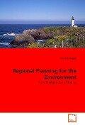 Regional Planning for the Environment - Rebecca Augur