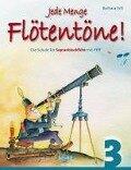 Jede Menge Flötentöne!, Band 3 - Barbara Ertl
