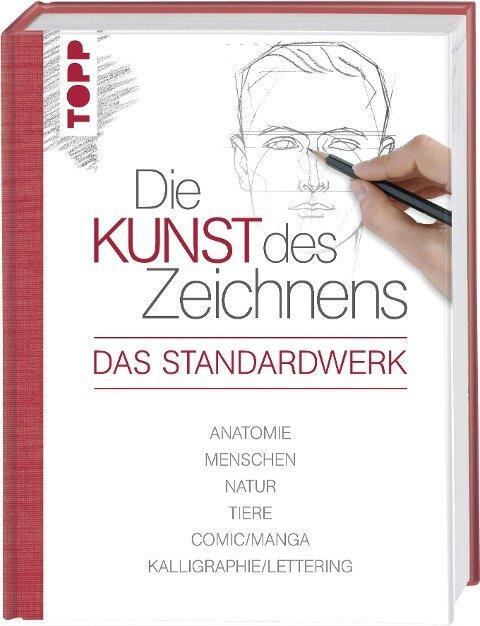 Die Kunst des Zeichnens - Das Standardwerk -