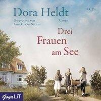 Drei Frauen am See - Dora Heldt