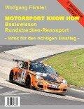 Basiswissen Rundstrecken-Rennsport - Wolfgang Förster