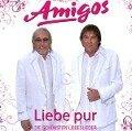 Die Amigos; Liebe pur - die schönsten Liebeslieder -