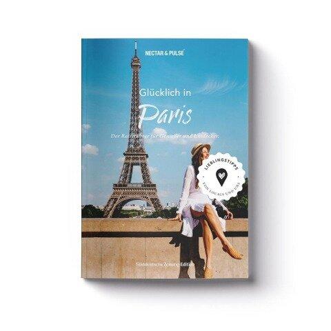 Glücklich in Paris - Tanja Roos, Christian Roos