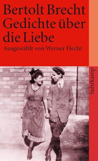 Gedichte über die Liebe - Bertolt Brecht