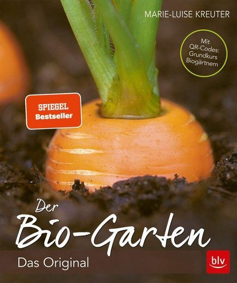 Der Biogarten - Marie-Luise Kreuter