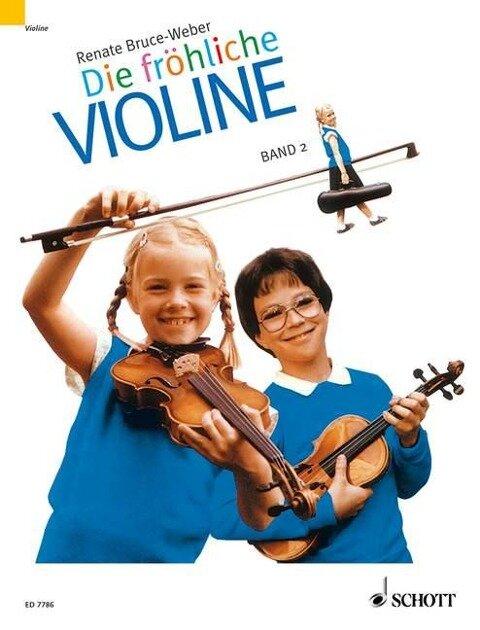 Die fröhliche Violine 2 - Renate Bruce-Weber