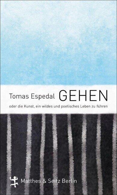 Gehen - Tomas Espedal