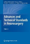 Advances and Technical Standards in Neurosurgery -