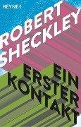 Ein erster Kontakt - Robert Sheckley