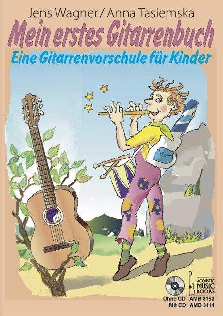 Mein erstes Gitarrenbuch. - Jens Wagner, Anna Tasiemska