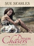 Dream Chasers - Sue Searles