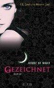 House of Night 01. Gezeichnet - P. C. Cast, Kristin Cast