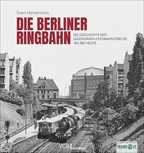 Die Berliner Ringbahn - Sven Heinemann