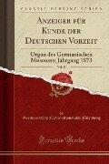 Anzeiger für Kunde der Deutschen Vorzeit, Vol. 20 - Germanisches Nationalmuseum Nürnberg