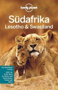 Lonely Planet Reiseführer Südafrika, Lesoto & Swasiland - James Bainbridge, Jean-Bernard Carillet, Lucy Corne, Alan Murphy, Matt Phillips