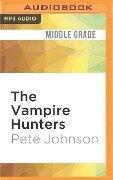 VAMPIRE HUNTERS M - Pete Johnson