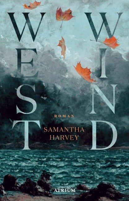 Westwind - Samantha Harvey
