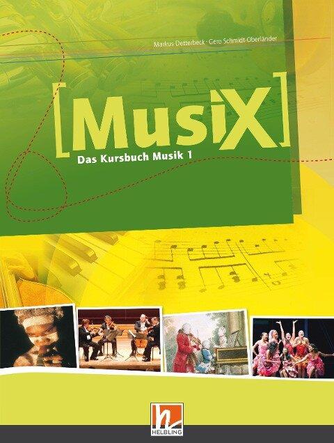 MusiX 1. Schülerband - Markus Detterbeck, Gero Schmidt-Oberländer