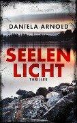 Seelenlicht - Daniela Arnold