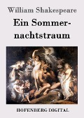 Ein Sommernachtstraum - William Shakespeare
