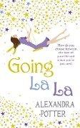 Going La La - Alexandra Potter