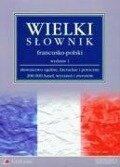Wielki slownik francusko-polski -