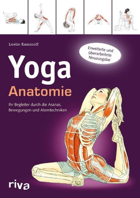 Yoga-Anatomie - Leslie Kaminoff, Amy Matthews