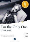 I'm the Only One - Zadie Smith
