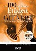 Die 100 wichtigsten Etüden für klassische Gitarre mit 2 CDs - Jiang Weijie