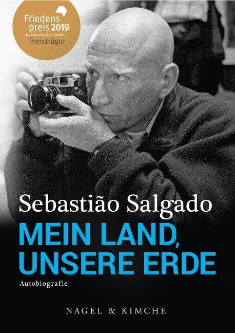 Mein Land, unsere Erde - Sebastião Salgado, Isabelle Francq