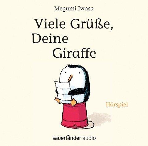 Viele Grüße, Deine Giraffe - Megumi Iwasa