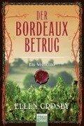 Der Bordeaux-Betrug - Ellen Crosby